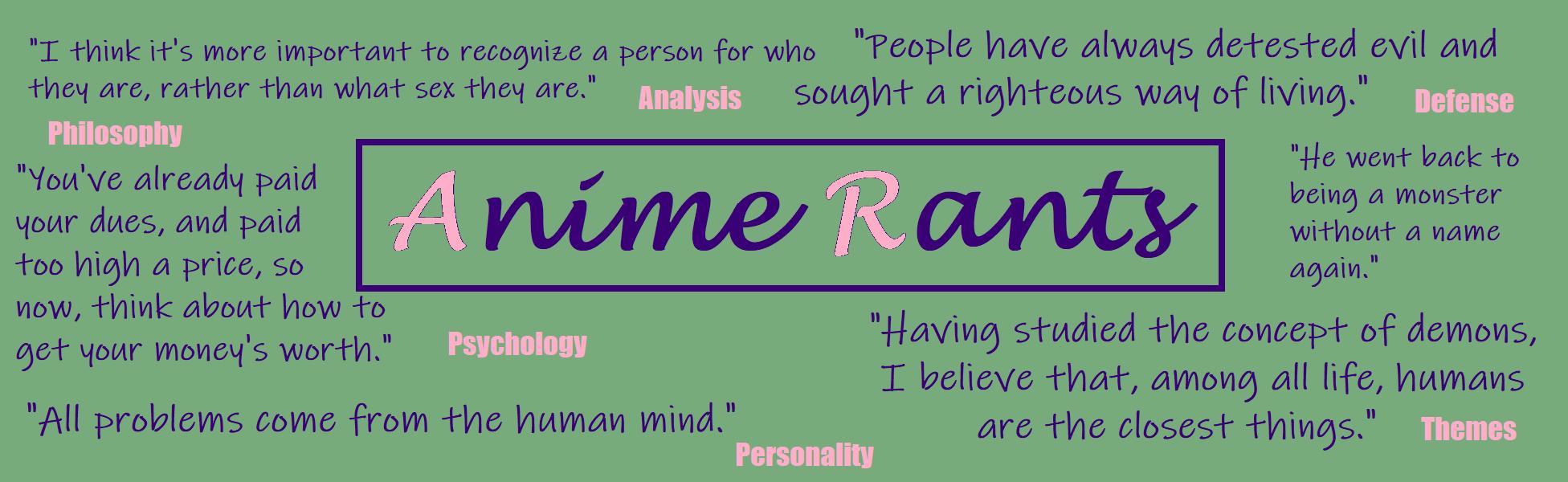 Anime Rants